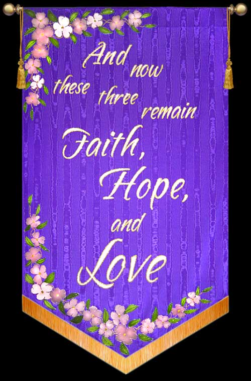 And-now-these-three---Faith-Hope-and-Love.jpg