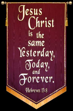 Jesus-Christ-is-the-same-Yesterday-Today-Tomorow_md.jpg