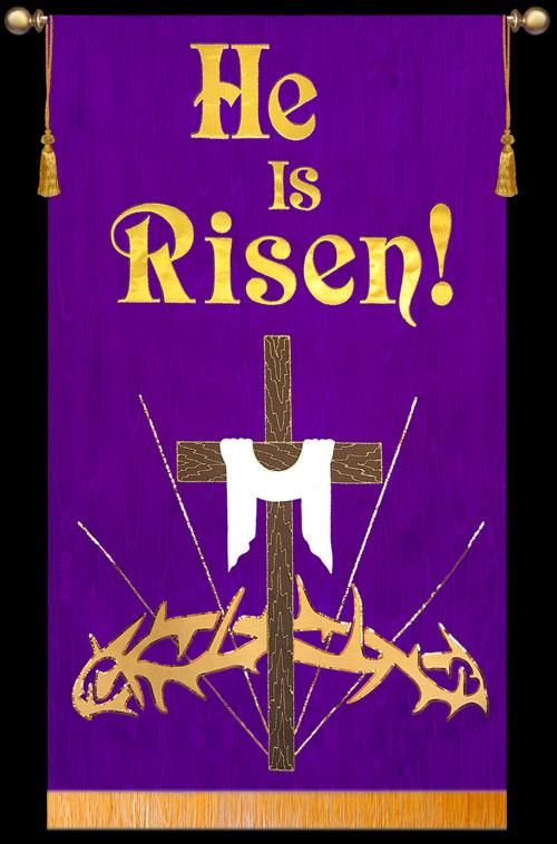 Easter 2011 - He is Risen! - Christian Banners for Praise ...
